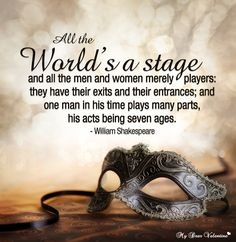 All the World's a Stage - Shakespeare - MyDearestValentine.com